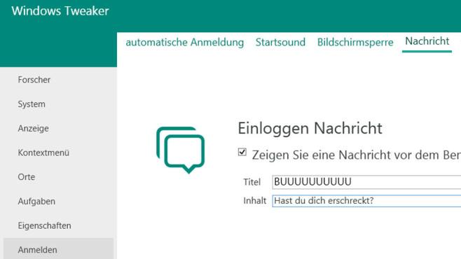 Windows Tweaker: Botschaft fürs Hochfahren ©COMPUTER BILD