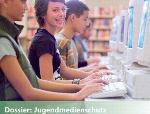 Dossier Jugendmedienschutz