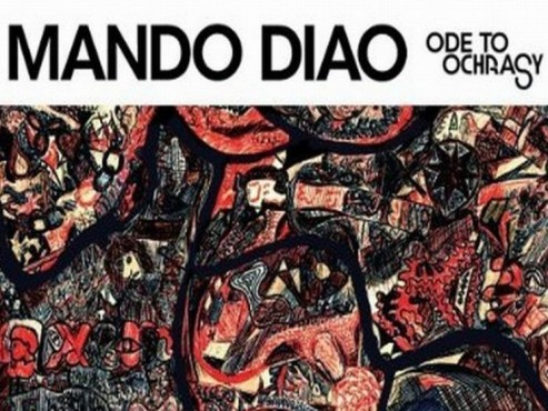 CD-Cover: Mando Diao – Ode to Ochrasy