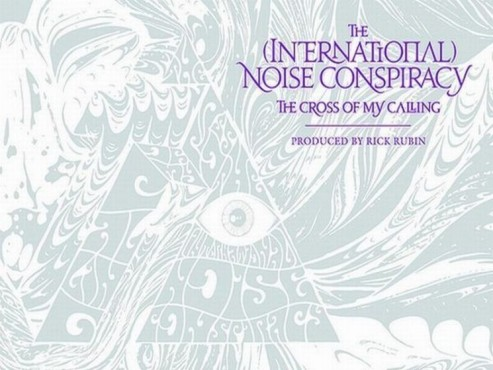 CD-Cover: The (International) Noise Conspiracy – The Cross Of My Calling