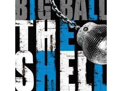 CD-Cover: The Shell – Big Ball