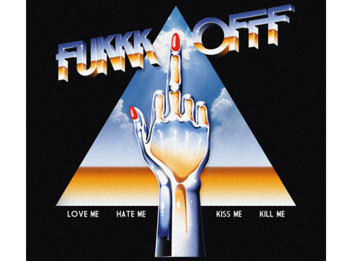 CD-Cover: Fukkk Offf – Love Me, Hate Me, Kiss Me, Kill Me