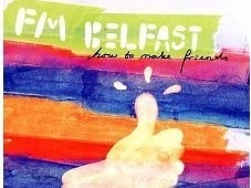 "Album-Cover: FM Belfast – ""How To Make Friends"""