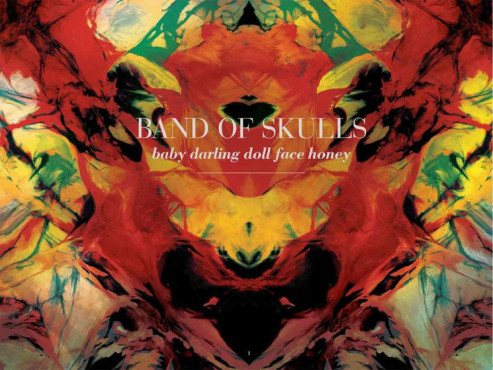 "Album-Cover: Band of Skulls – ""Baby Darling Doll Face Honey"""