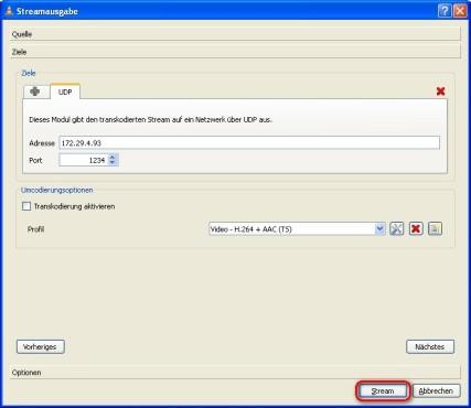 VLC Media Player: Übertragung beginnen