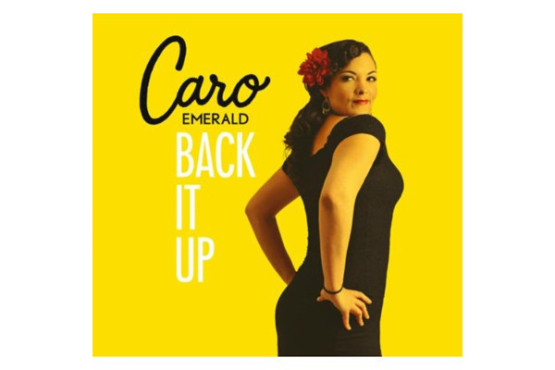 Caro Emerald � Back It Up © Sparwelt