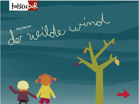 Der Wilde Wind ©Pia Danner