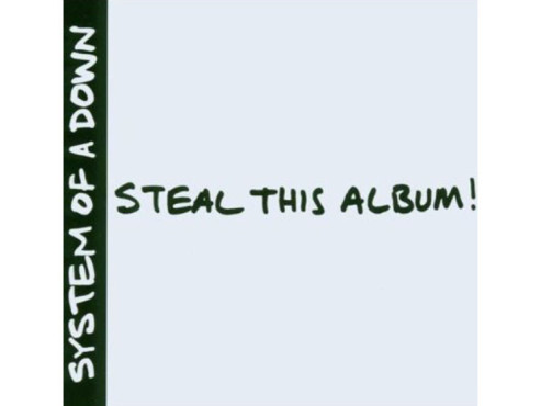 CD Cover: Steal this Album – System of a Down © Amazon