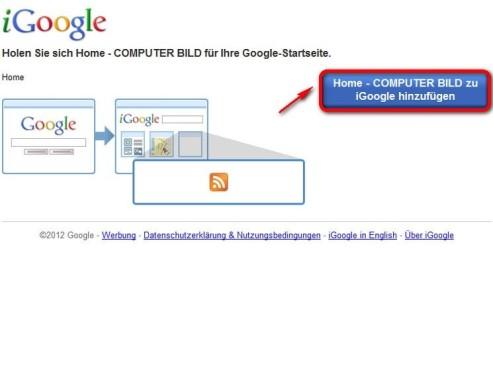 F�gen Sie COMPUTER BILD zu iGoogle hinzu ©Google