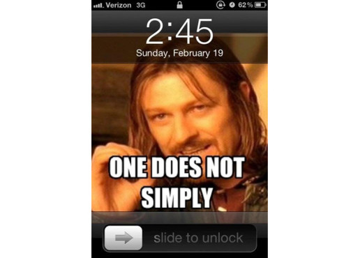 One does not simply © knowyourmeme.com