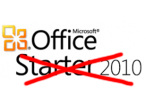 Microsoft stellt Office Starter 2010 ein © http://www.microsoft.com/oem/en/products/office/pages/office_2010_starter.aspx