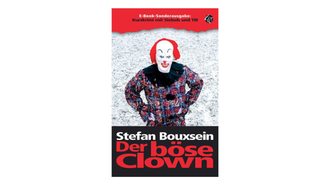 Der böse Clown – Stefan Bouxsein © Amazon