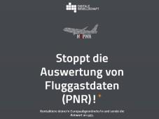 Aufruf zum Stopp der Fluggastdatenauswertung ©http://pnr.digitalegesellschaft.de/