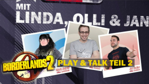 Borderlands 2: Play & Talk mit Linda, Olli und Jan ©COMPUTER BILD