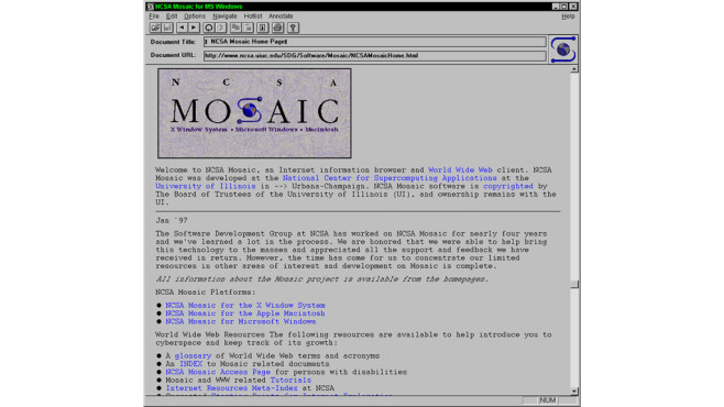 Mosaic Browser © National Center for Supercomputing Applications