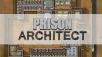 Prison Architect ©Introversion Software
