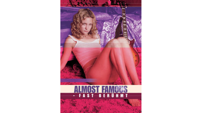 Almost Famous - Fast berühmt © Watchever