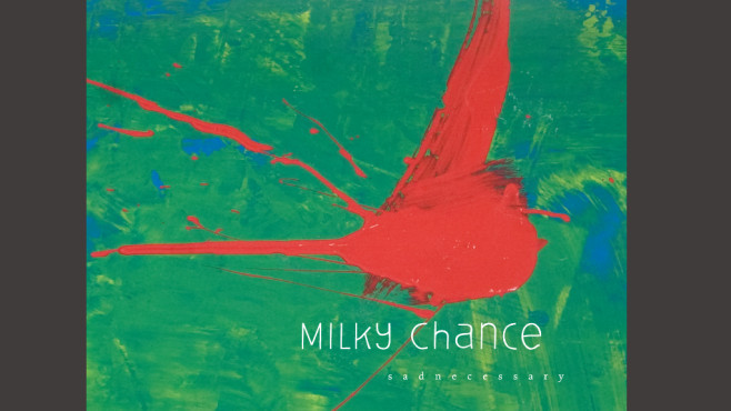 Milky Chance – Stolen Dance © Milky Chance