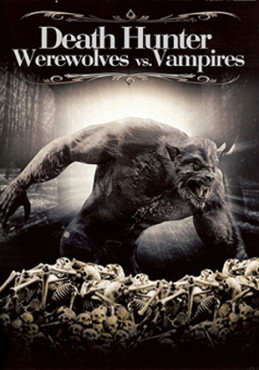 Death Hunter � Werewolves Vs. Vampires © I-ON NEW MEDIA