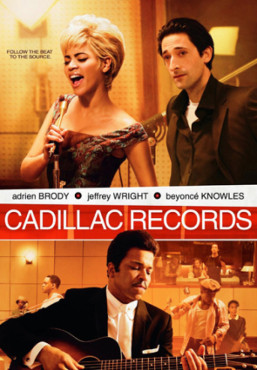 Cadillac Records © Sony Pictures Ent.