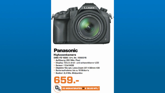 Panasonic DMC-FZ 1000 © Saturn