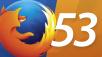Firefox 53 ©Mozilla