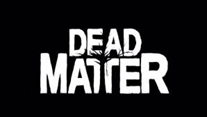 Dead Matter ©Quantum Integrity Software Inc.
