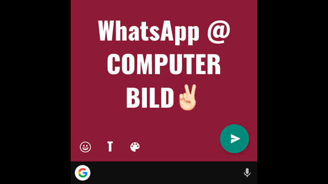 WhatsApp Text-Status ©WhatsApp, COMPUTER BILD