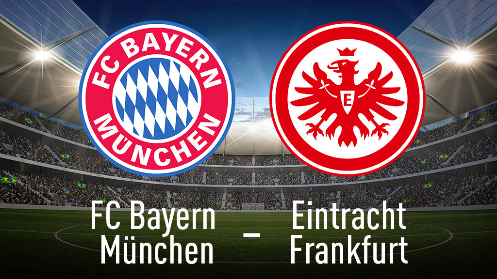 1. Bundesliga: Bayern gegen Frankfurt live sehen ...