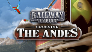 Railway Empire Crossing the Andes © Kalypso Media