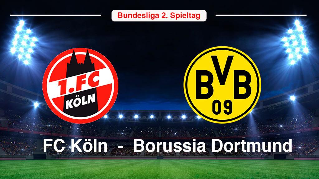 Bundesliga: 1. FC Köln gegen Borussia Dortmund live sehen!