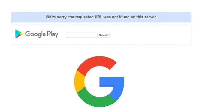 Google Play Store: Requested URL was not found © Google