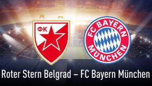 Champions League: Roter Stern Belgrad gegen FC Bayern München©Roter Stern Belgrad, FC Bayern München, iStock.com/efks