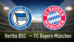 Bundesliga: Hertha BSC – Bayern München©Hertha BSC Berlin, FC Bayern München, KB3 - Fotolia.com