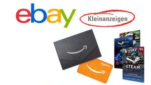 Ebay Kleinanzeigen: Kriminelle nutzen Gutscheinkarten©Ebay, Amazon, Valve