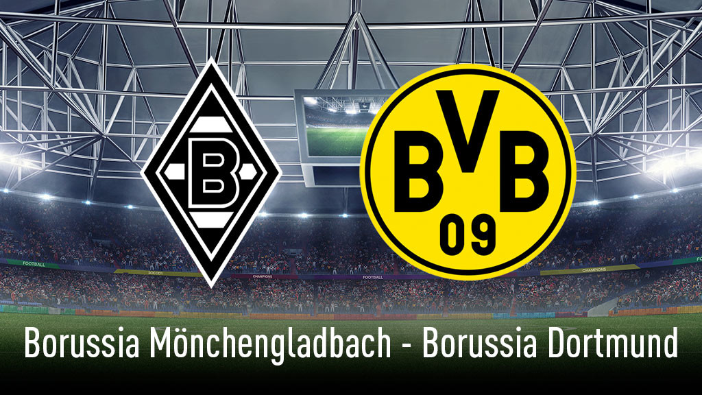 Bundesliga: Gladbach – Dortmund live sehen - COMPUTER BILD