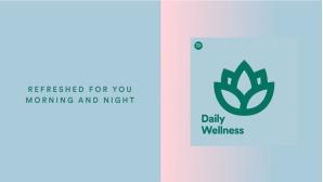 Spotify Daily Wellness©Spotify