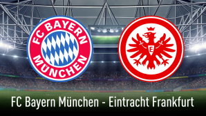 Bundesliga: Bayern - Frankfurt©Eintracht Frankfurt, FC Bayern München, iStock.de/Masisyan