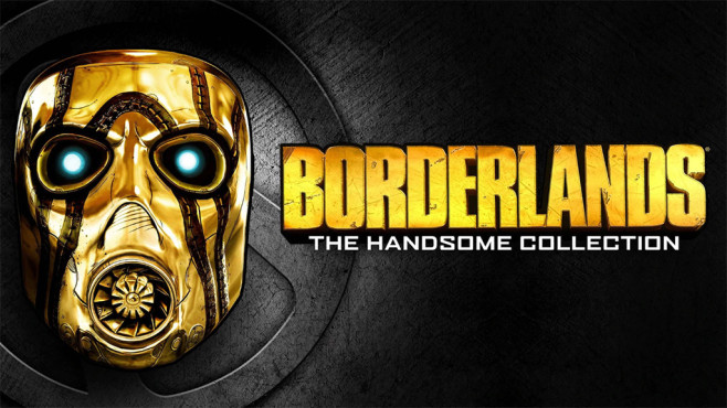 Borderlands – The Handsome Collection©Gearbox / Epic Games