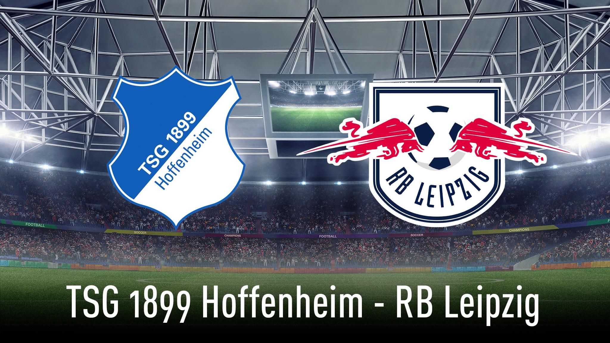 Rb Leipzig Gegen Hoffenheim
