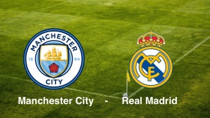 Champions League: Manchester - Madrid © Manchester City, Real Madrid