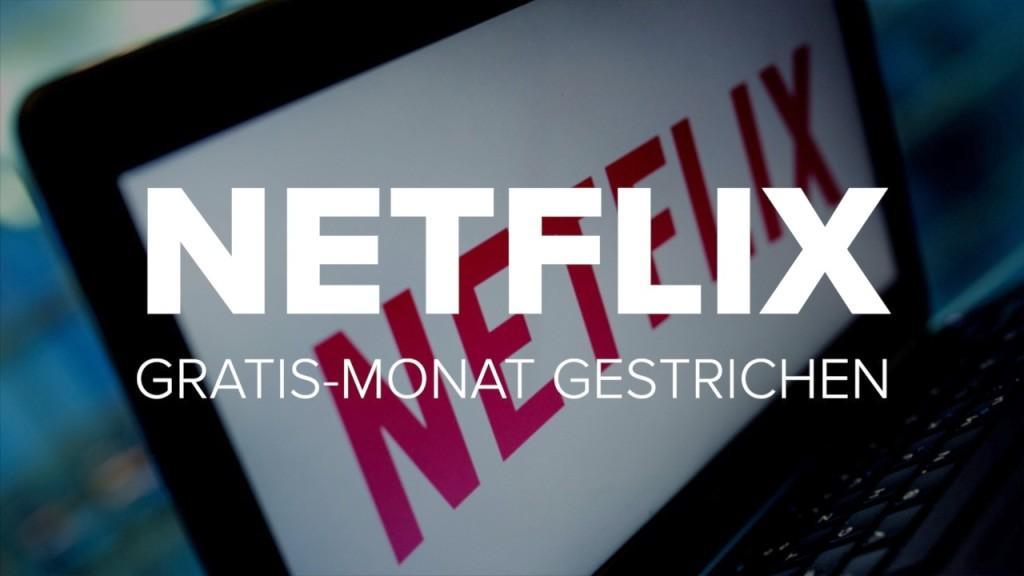 Netflix Gratis Monat Mehrmals