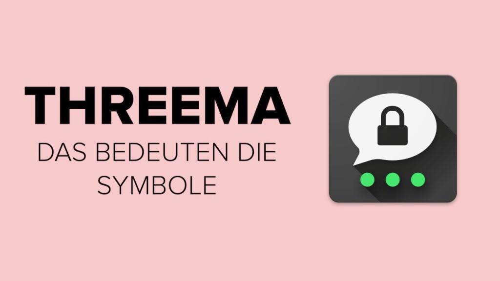 Threema: Was bedeuten die Symbole im Messenger? - COMPUTER