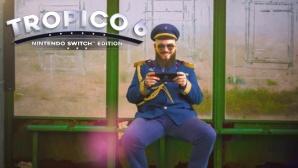 Tropico 6 – Switch Edition©Kalypso Limbic  Independant Arts Software