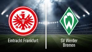 Eintracht Frankfurt gegen Werder Bremen©iStock.com/efks-Fotolia.com, Eintracht Frankfurt, Werder Bremen