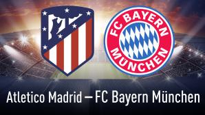 Champions League: Atletico Madrid gegen Bayern München©Atletico Madrid, FC Bayern München, iStock.com/efks