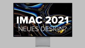 iMac 2021: Neuer Prozessor und neues Design?