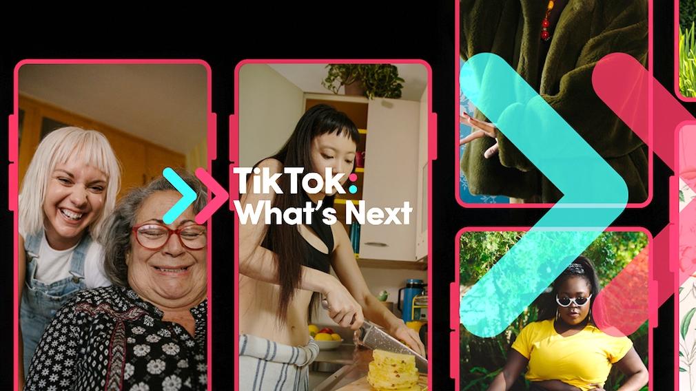 TikTok What's Next©TikTok
