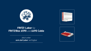 Fritz Labor für FritzBox 6590 und 6490©AVM