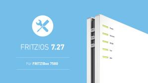 FritzOS 7.27 für FritzBox 7580©AVM